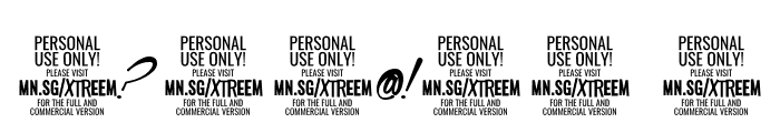 Xtreem Fat PERSONAL USE Font OTHER CHARS