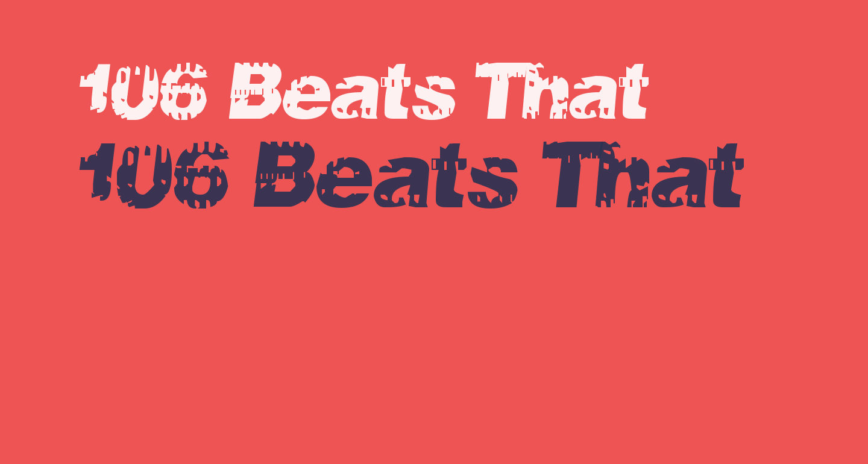106 Beats That