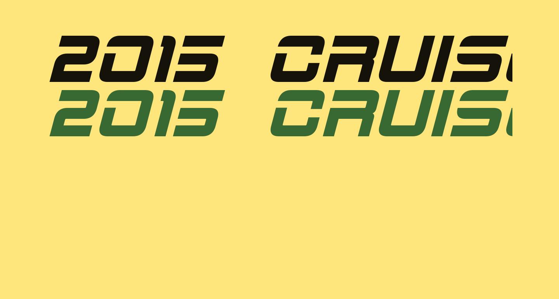 2015 Cruiser Bold Italic