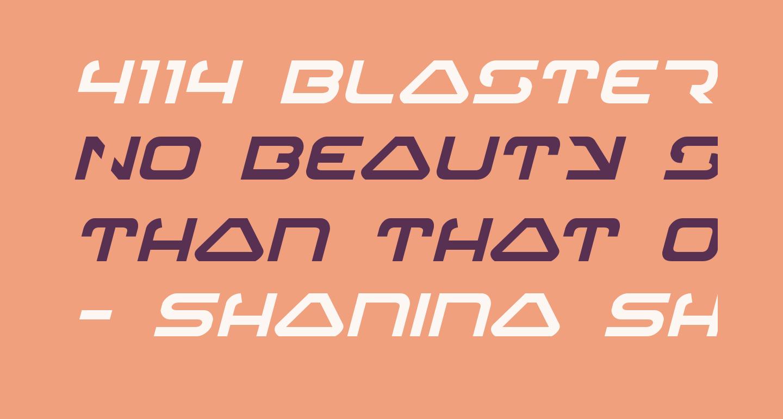 4114 Blaster Italic