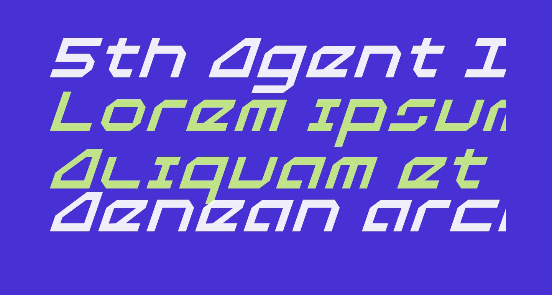 5th Agent Italic