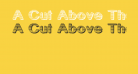 A Cut Above The Rest