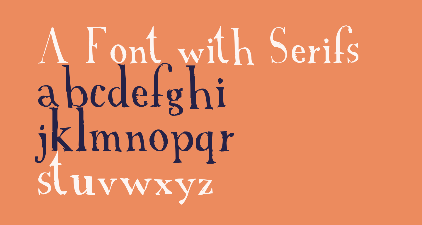 A Font with Serifs