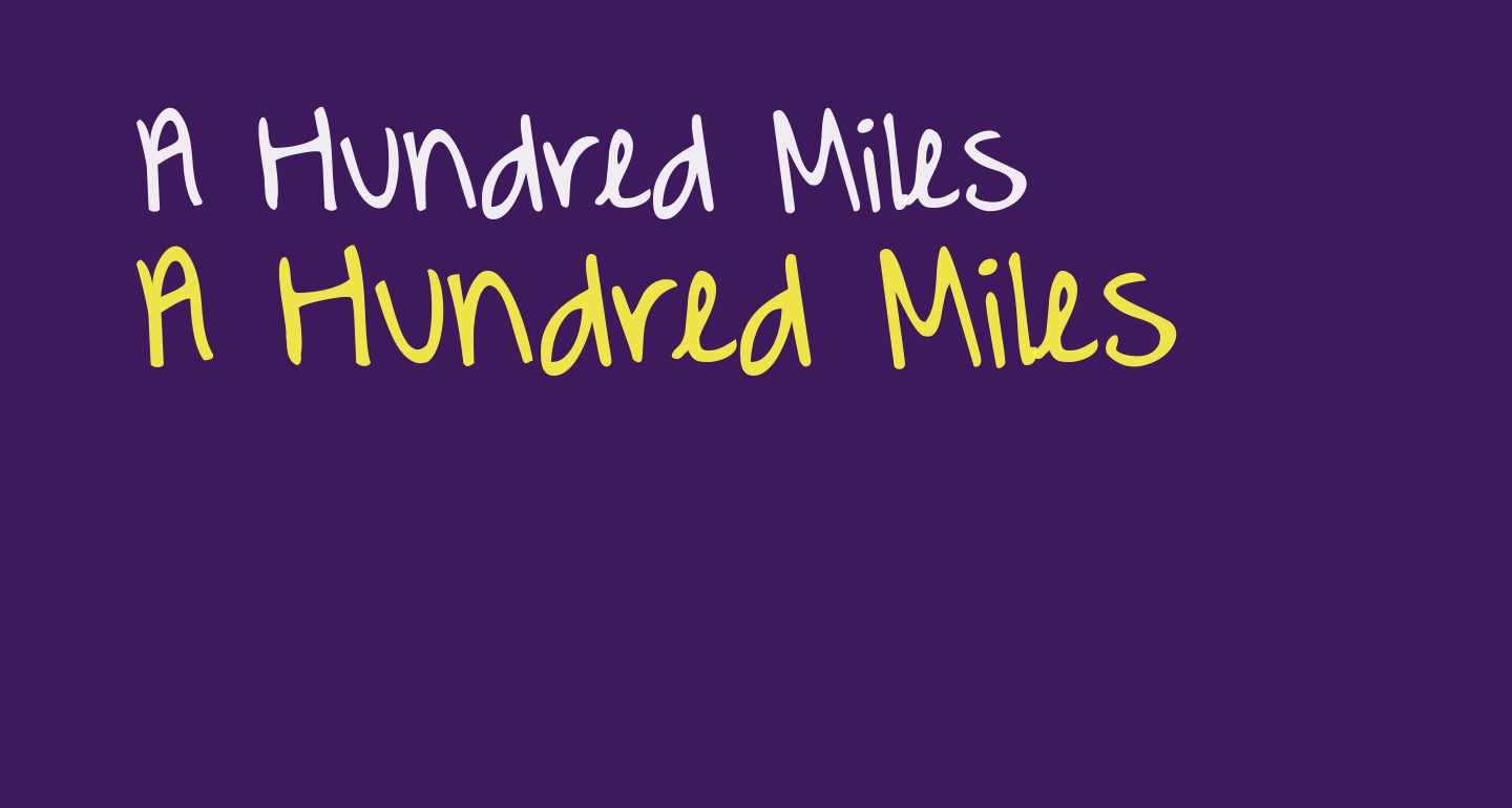 A Hundred Miles
