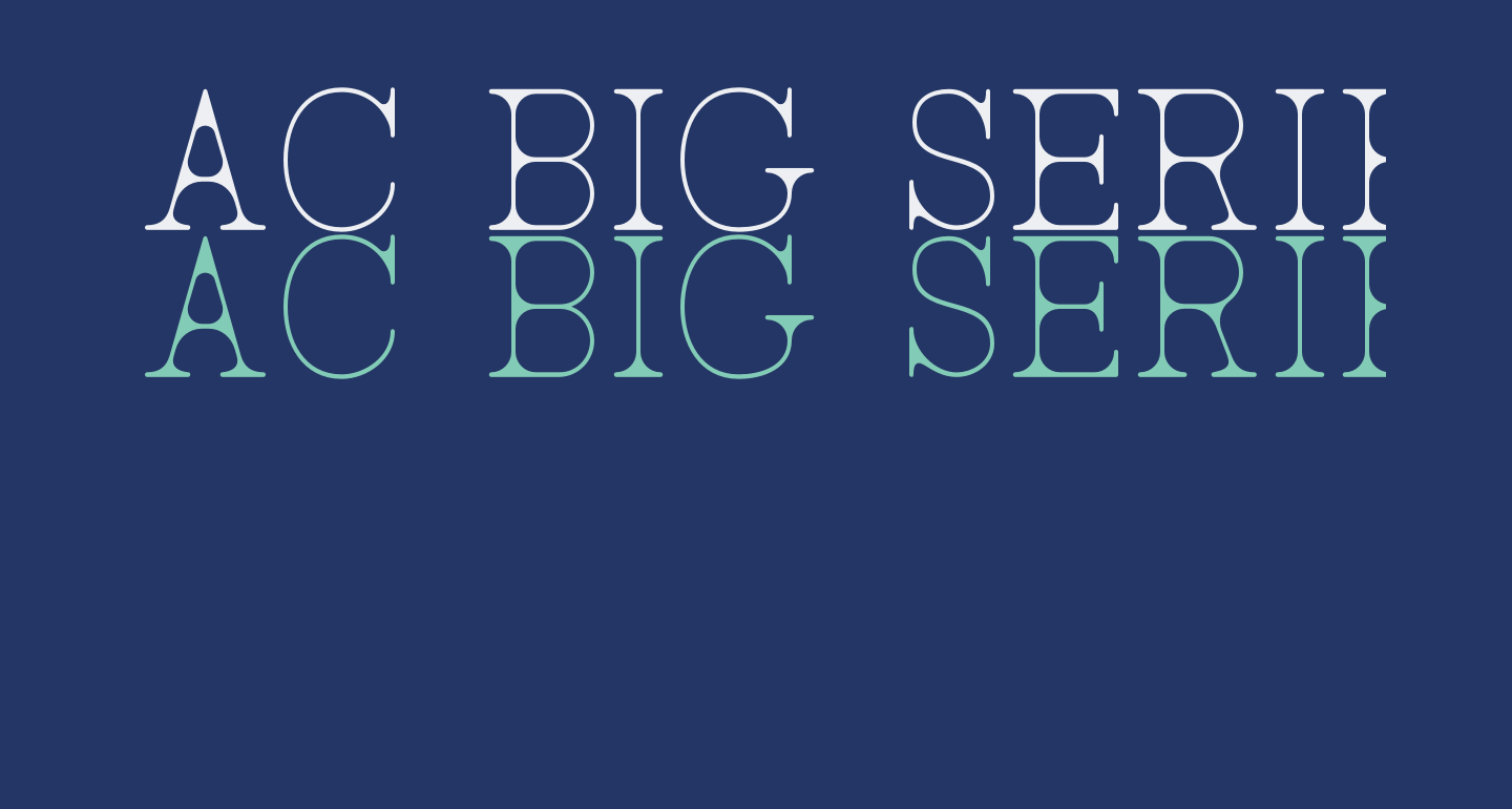 AC Big Serif Two