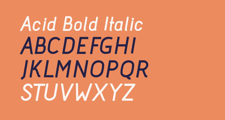 Acid Bold Italic