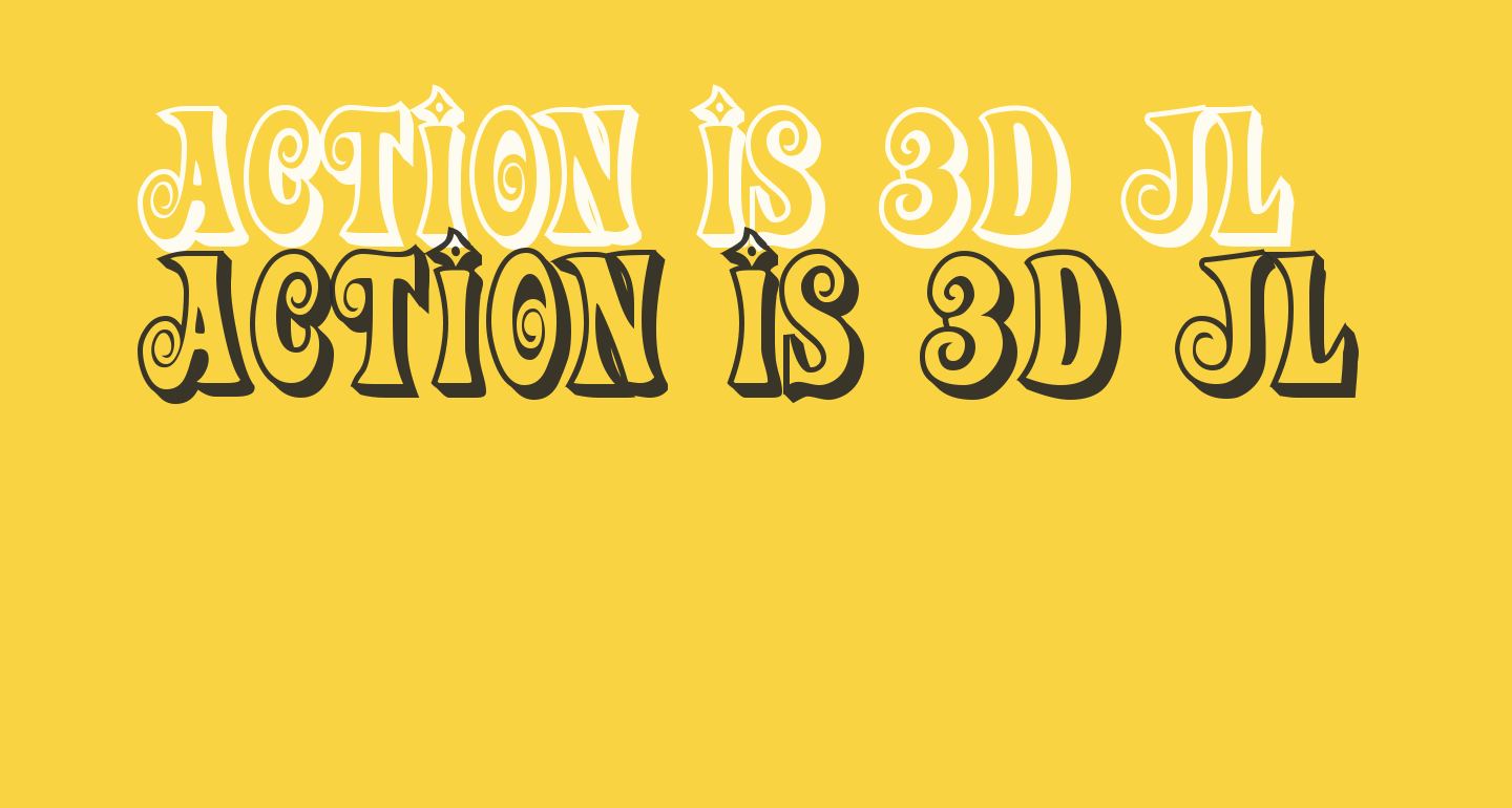 Action Is 3D JL