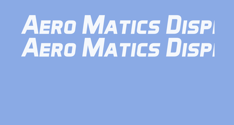 Aero Matics Display Bold Italic