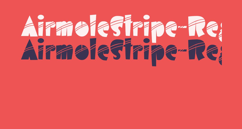 AirmoleStripe-Regular