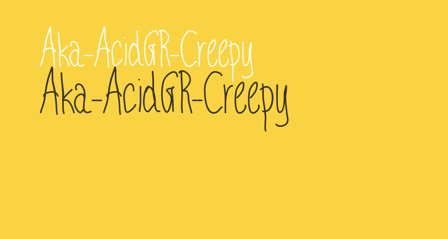 Aka-AcidGR-Creepy