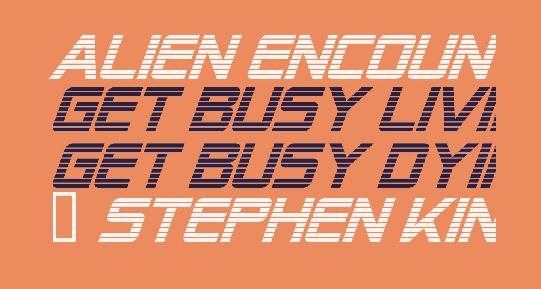 Alien Encounters Italic