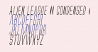 Alien League II Condensed Italic