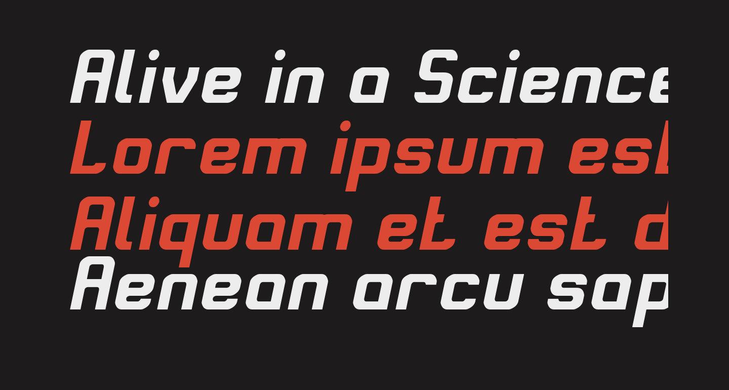 Alive in a Science Fiction Italic