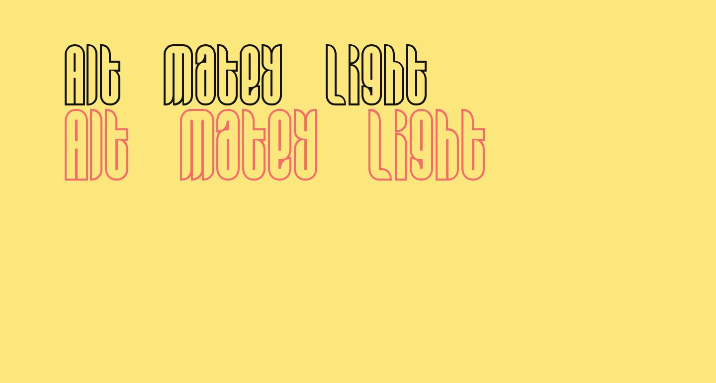 Alt Matey Light