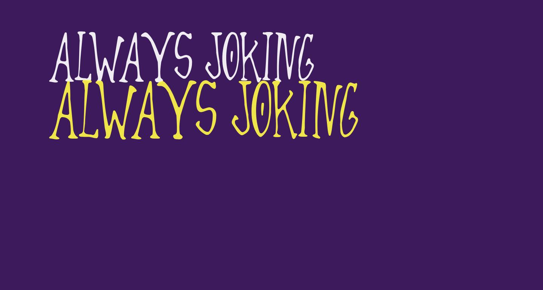 Always Joking
