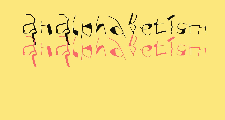 AnAlphaBetIsmXtreme
