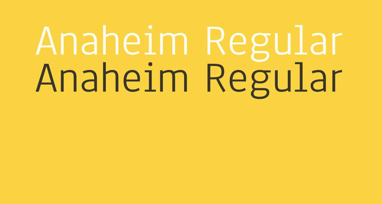 Anaheim Regular