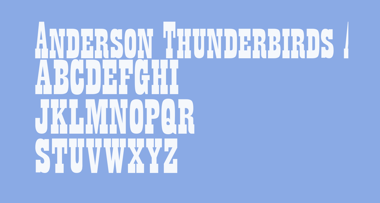 Anderson Thunderbirds Are GO!