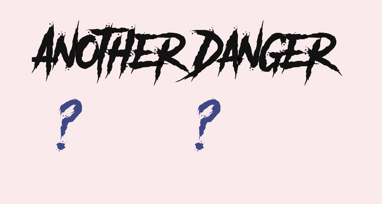 Another Danger - Demo