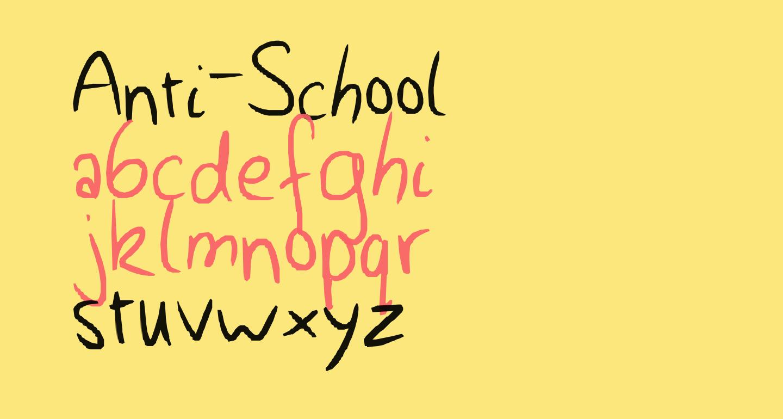Anti-School