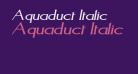 Aquaduct Italic