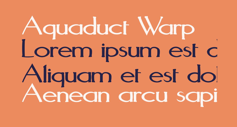 Aquaduct Warp