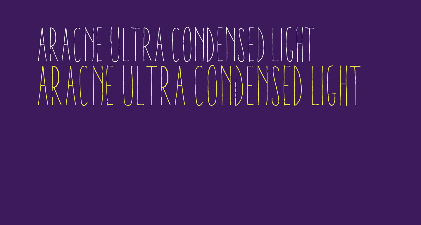 Aracne Ultra Condensed Light