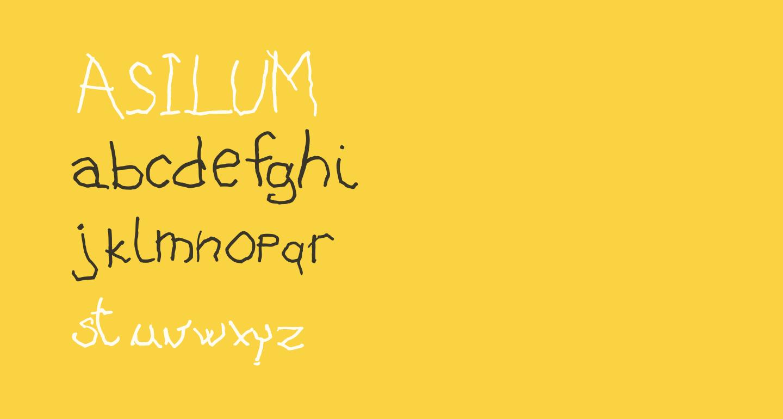 ASILUM
