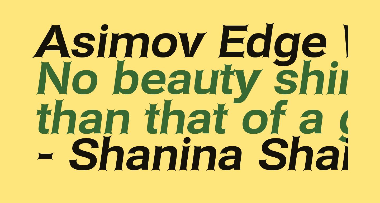 Asimov Edge Wide Italic