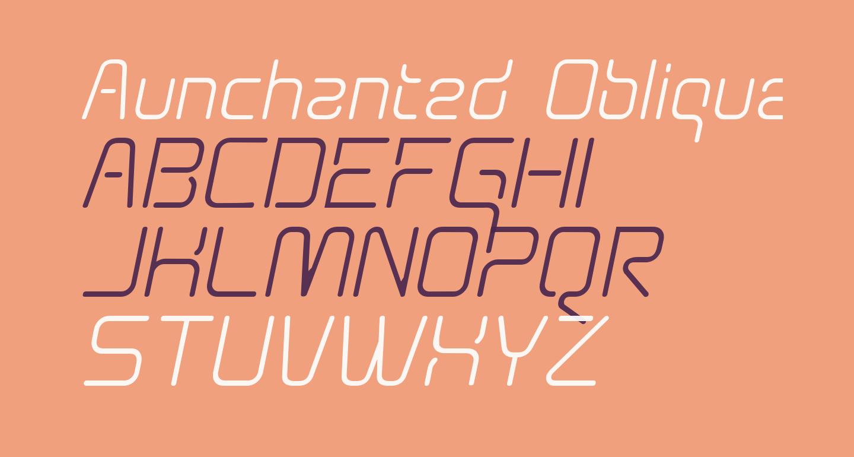 Aunchanted Oblique