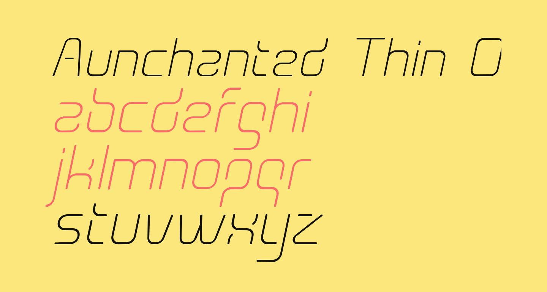 Aunchanted Thin Oblique