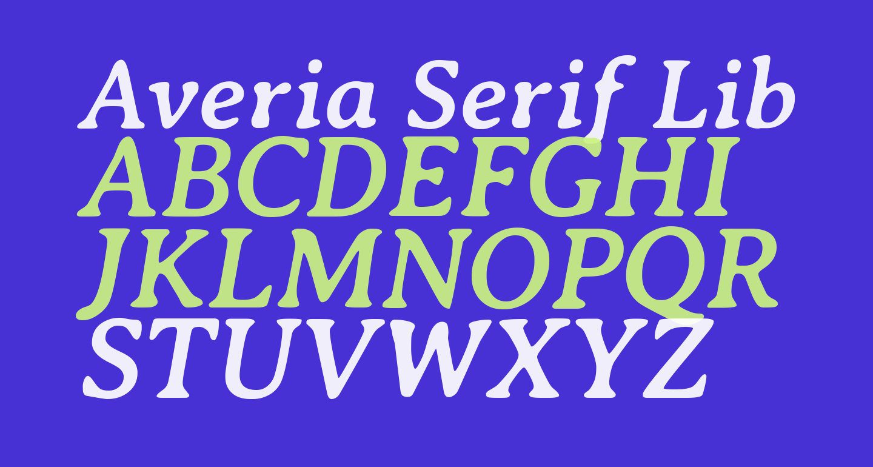 Averia Serif Libre Bold Italic
