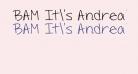BAM It's Andrea!