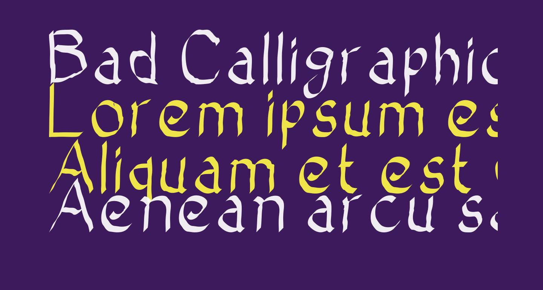 Bad Calligraphic