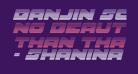 Banjin Scanlines Italic