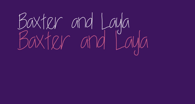Baxter and Layla