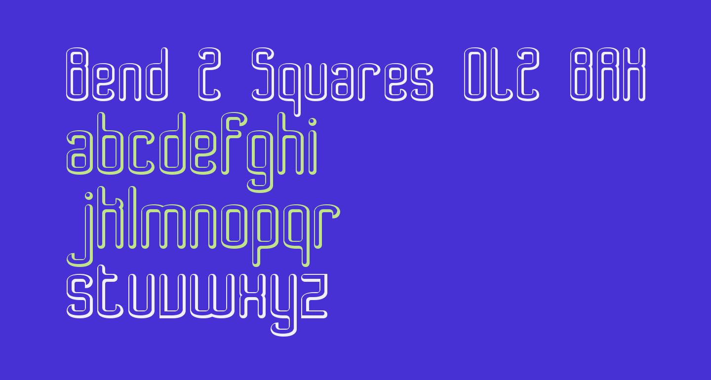 Bend 2 Squares OL2 BRK