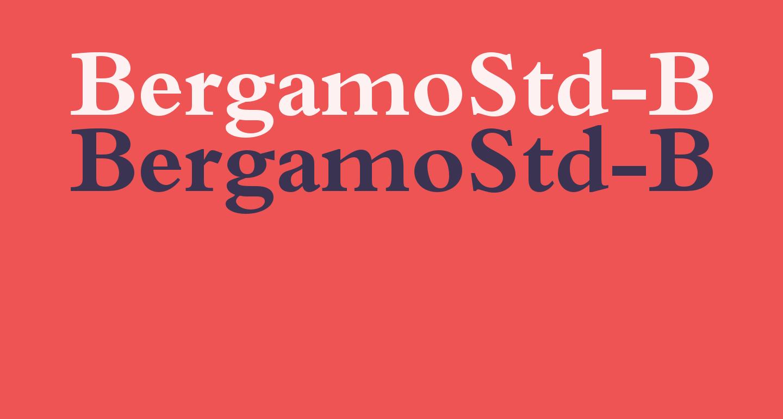 BergamoStd-Bold