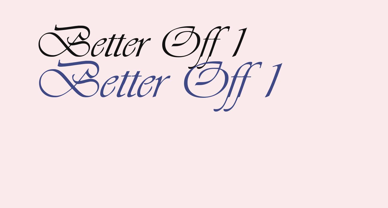 Better Off 1