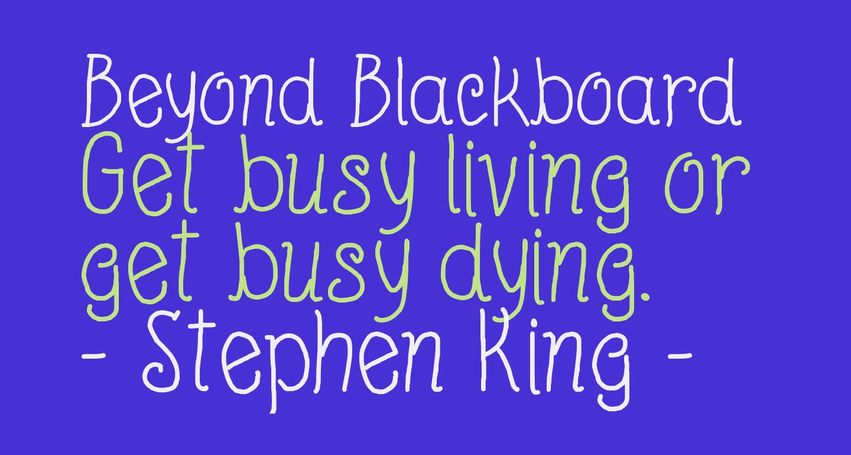 Beyond Blackboard