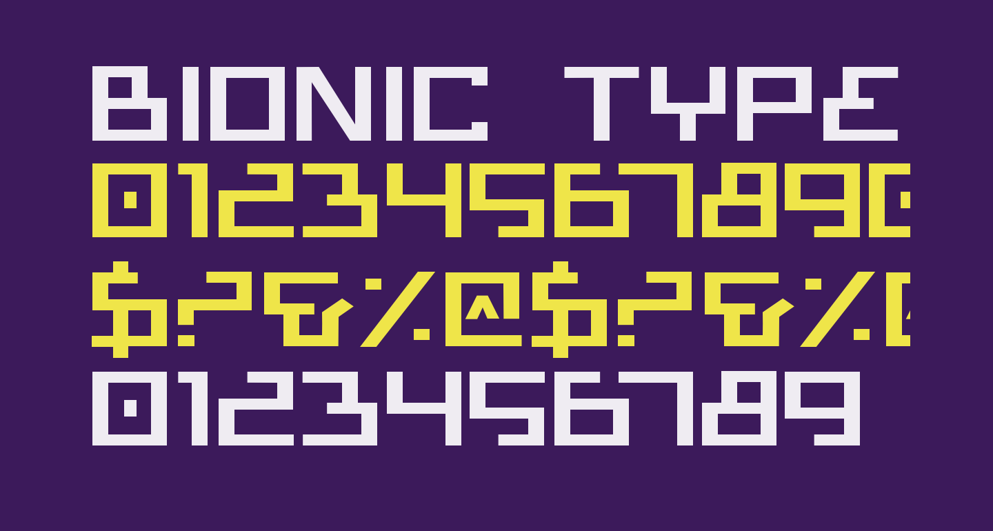 Bionic Type Expanded