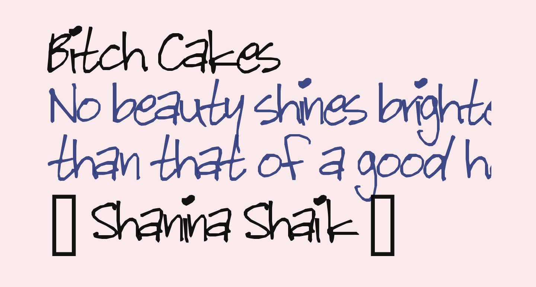 Bitch Cakes