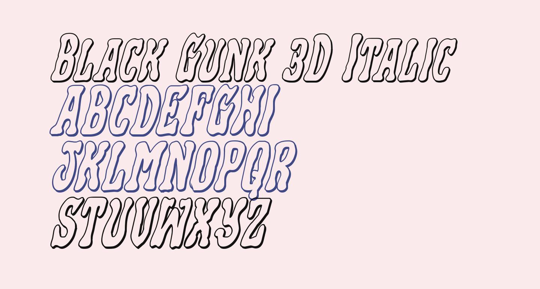 Black Gunk 3D Italic