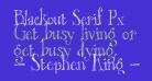 Blackout Serif Px
