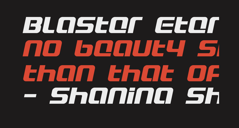 Blaster Eternal Italic