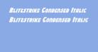 Blitzstrike Condensed Italic