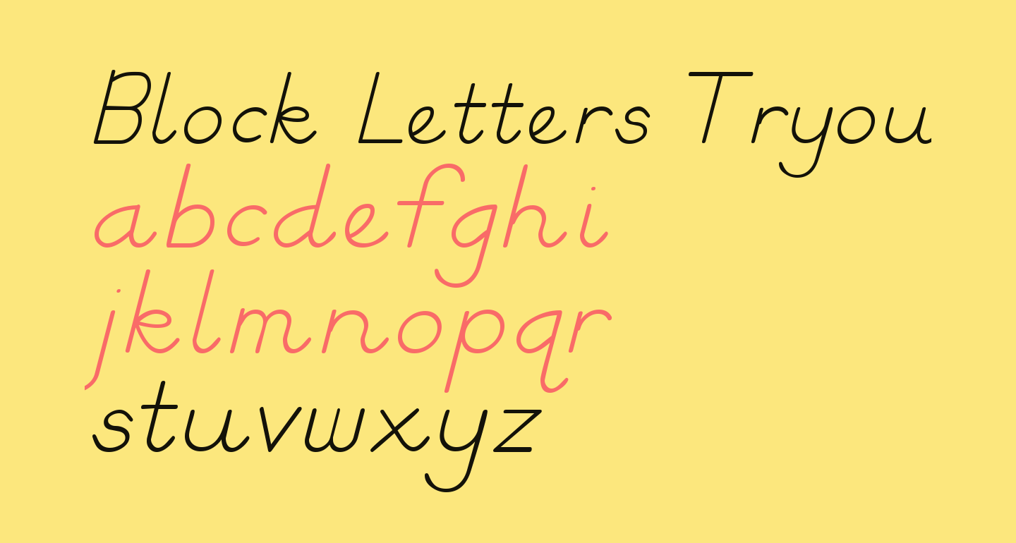 Block Letters Tryout