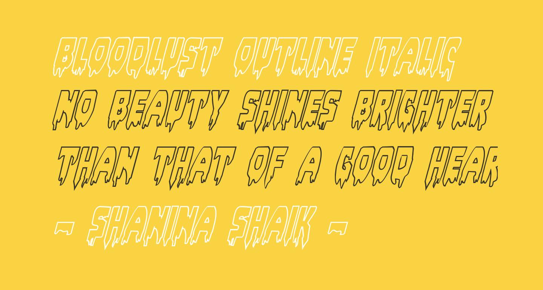 Bloodlust Outline Italic