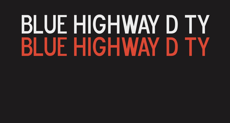 Blue Highway D Type