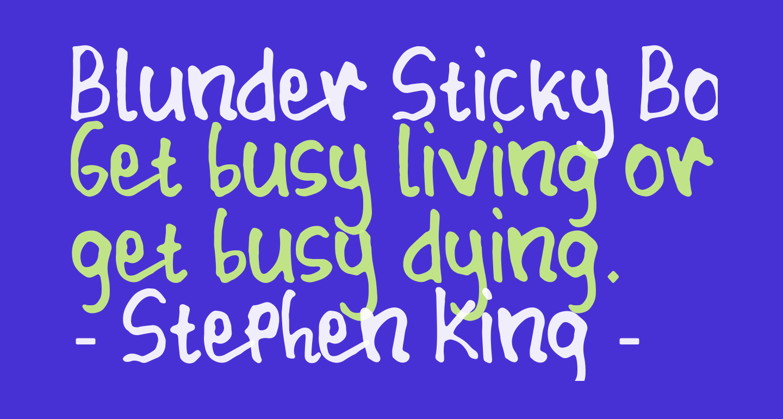Blunder Sticky Bold